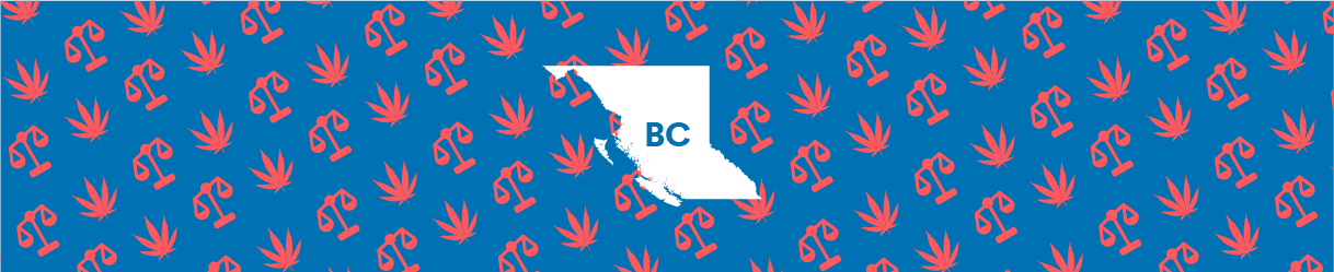 Is weed legal in British Columbia?